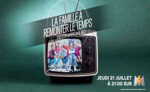 famille-remonter-temps-m6